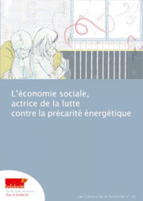 L'économie sociale, actrice de la lutte contre la précarité énergétique - cover