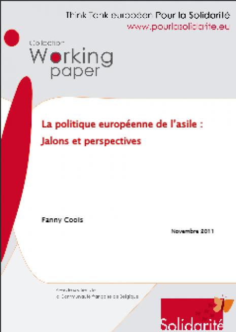 image couverture La politique européenne de l'asile Jalons et perspectives