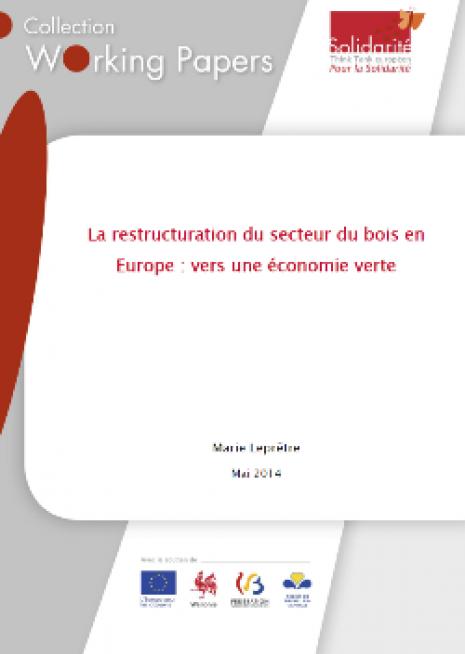 La restructuration du secteur du bois en  Europe : vers une économie verte - cover